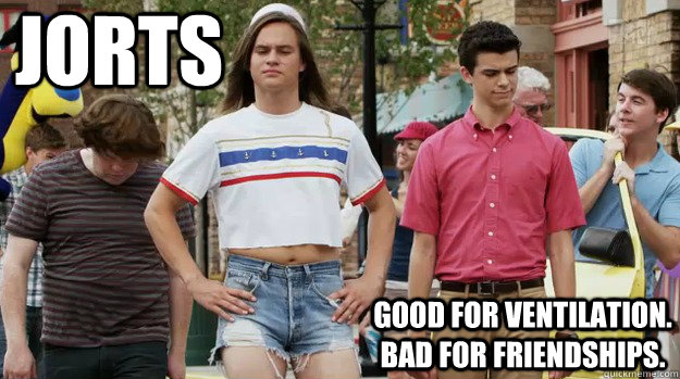 jorts good for ventilation bad for friendships - The Inbetweeners