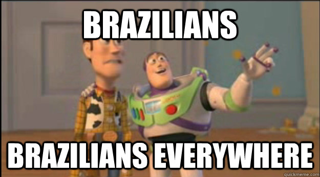 brazilians brazilians everywhere - buzz and woody