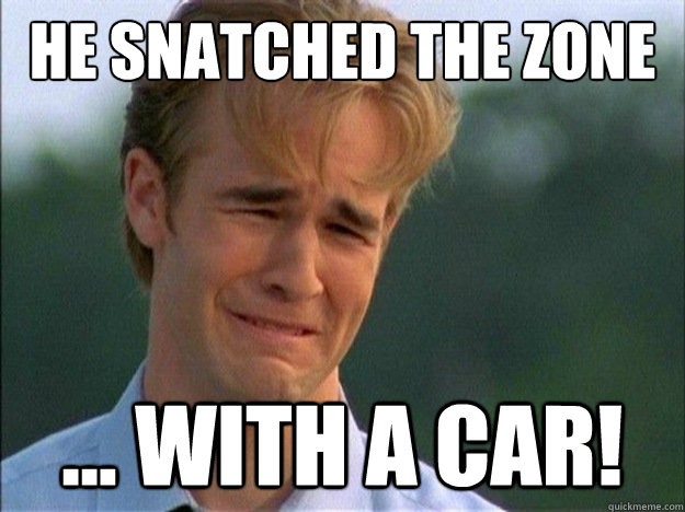 he snatched the zone with a car - Dawson Sad