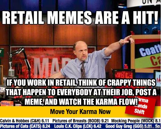 Funny Meme Retail : Retail work memes