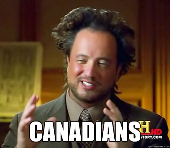 canadians - Ancient Aliens