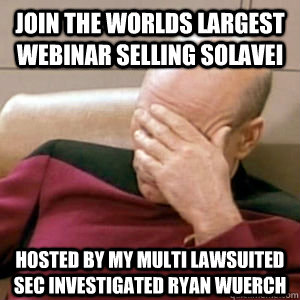 join the worlds largest webinar selling solavei hosted by my - story facepalm