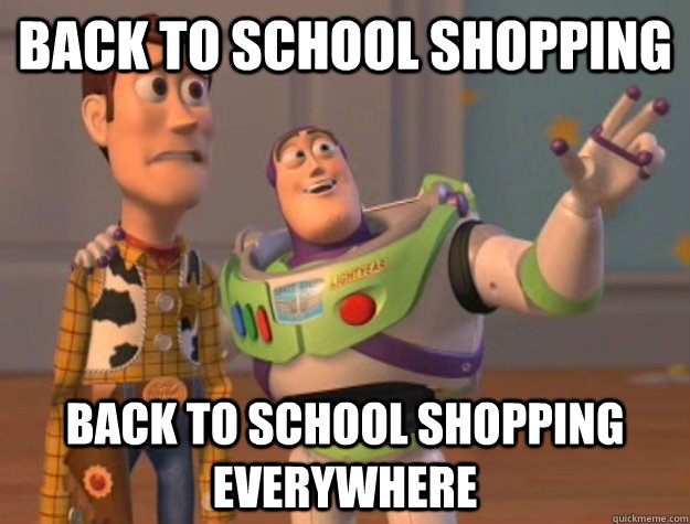 back to school shopping back to school shopping everywhere - Buzz Lightyear