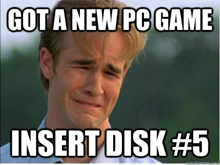 got a new pc game insert disk 5 - 1990s Problems
