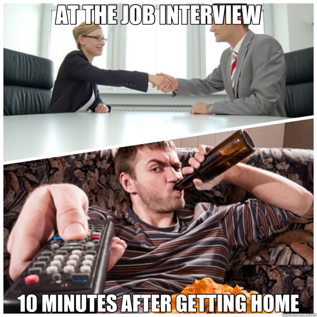 AT THE JOB INTERVIEW 10 MINUTES AFTER GETTING HOME - 2 lives
