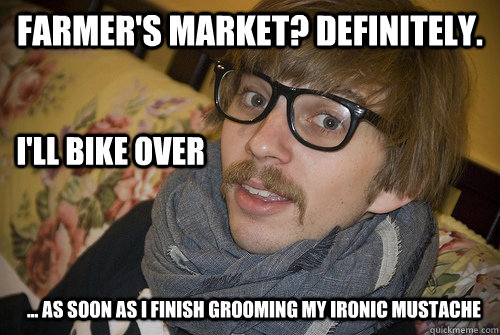 farmers market definitely ill bike over as soon as  - Farmers Market Hipster