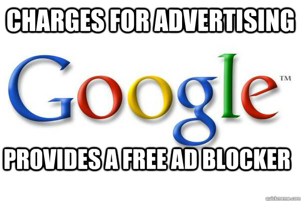 charges for advertising provides a free ad blocker - Good Guy Google