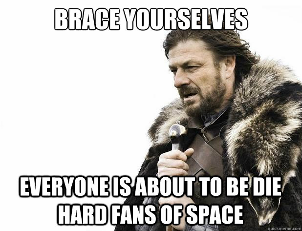 brace yourselves everyone is about to be die hard fans of sp - Brace Yourself