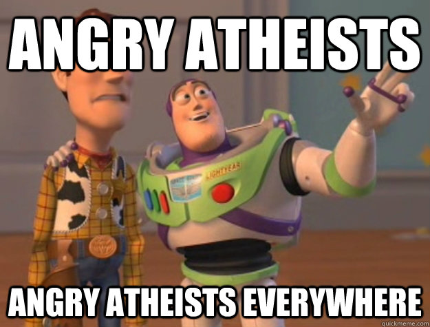 angry atheists angry atheists everywhere - Buzz Lightyear