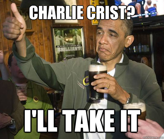 charlie crist ill take it - Upvoting Obama