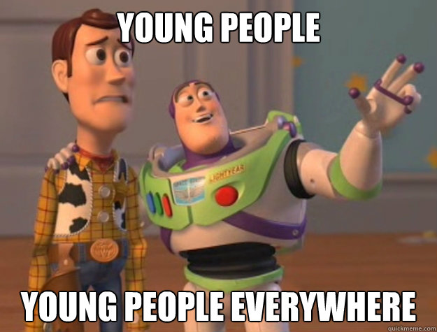 young people young people everywhere - Buzz Lightyear