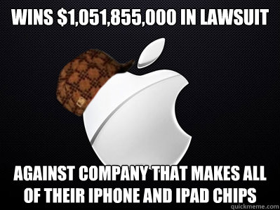wins 1051855000 in lawsuit against company that makes al - Scumbag Apple