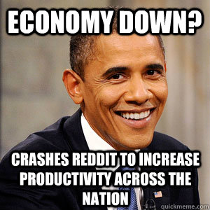 economy down crashes reddit to increase productivity across - Barack Obama