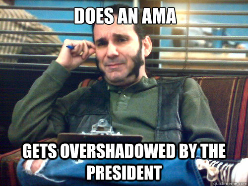 does an ama gets overshadowed by the president -
