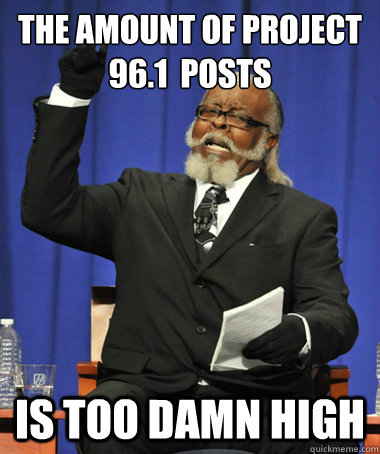 the amount of project 961 posts is too damn high - The Rent Is Too Damn High