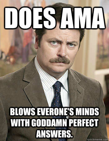 does ama blows everones minds with goddamn perfect answers - Awesome Nick Offerman
