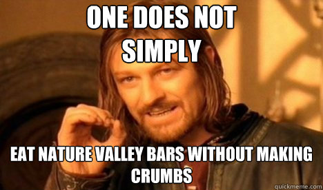 one does not simply eat nature valley bars without making c - One Does Not Simply Leave Silent Hill
