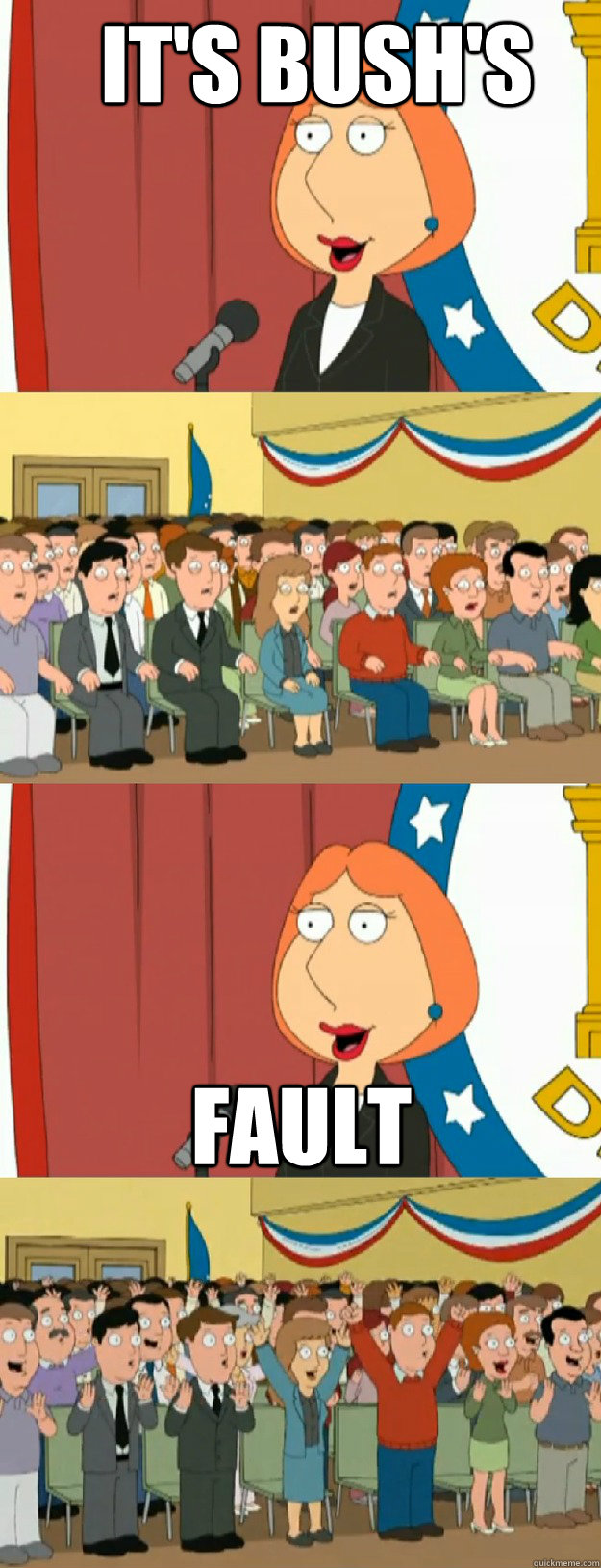 its bushs fault - Lois Griffin