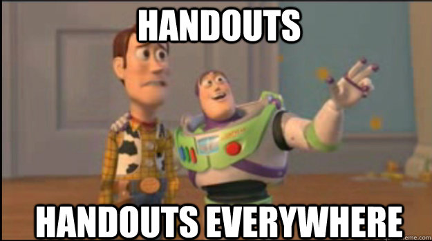 handouts handouts everywhere - Buzz and Woody