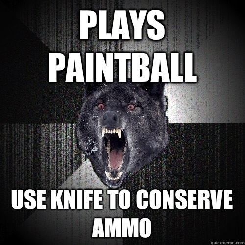 Plays paintball  - Insanity Wolf