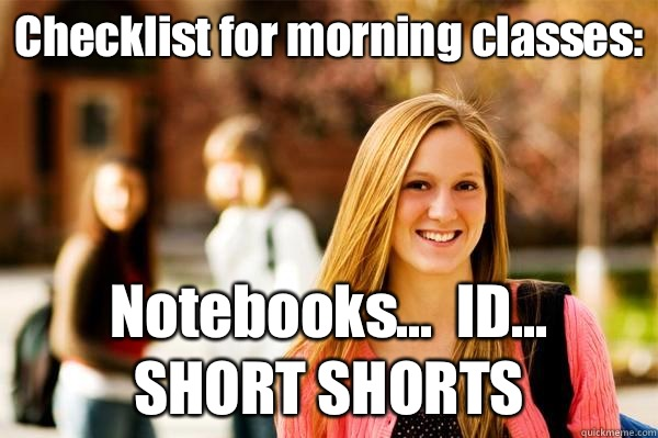 Checklist for morning classes Notebooks ID SHORT SHORTS - College Freshwoman