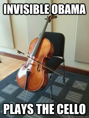 invisible obama plays the cello - Talented Obama
