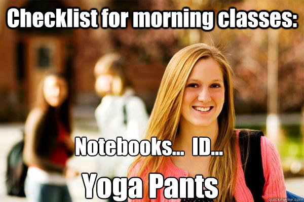 checklist for morning classes notebooks id yoga pant - College Freshwoman