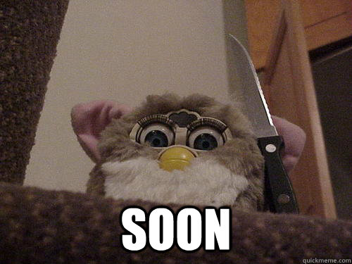 soon - Not so evil Furby