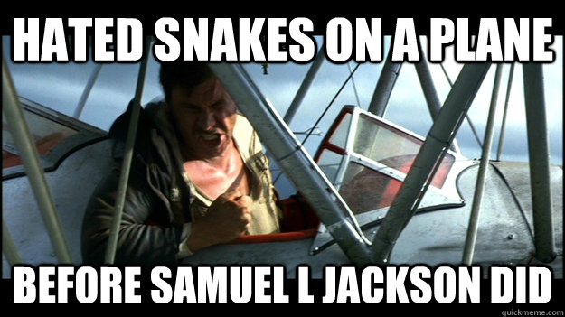 hated snakes on a plane before samuel l jackson did - Hipster Indiana