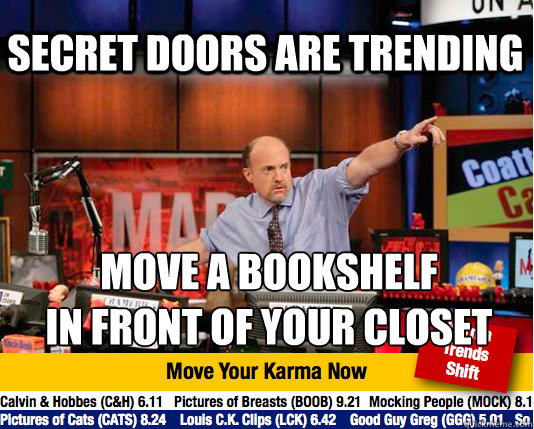 secret doors are trending move a bookshelf in front of your - Mad Karma with Jim Cramer