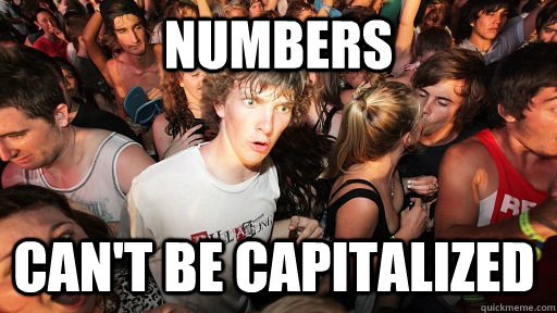 numbers cant be capitalized - Sudden Clarity Clarence