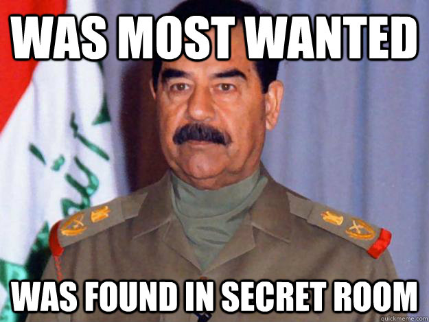 was most wanted was found in secret room -