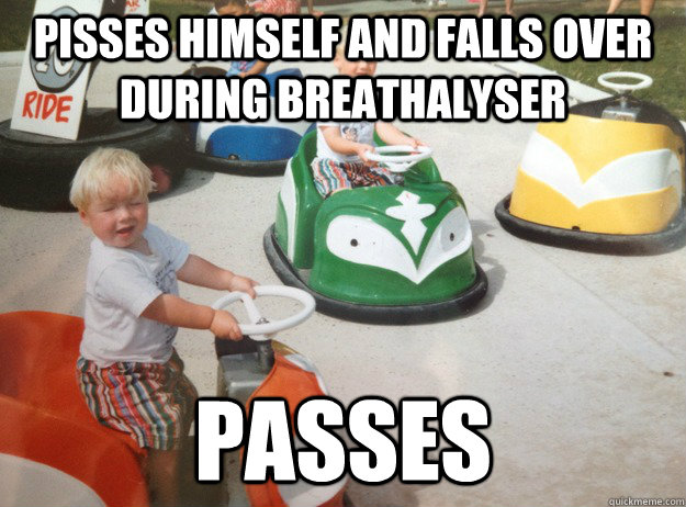 pisses himself and falls over during breathalyser passes - DUI Toddler
