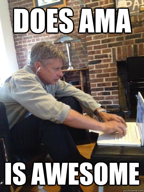 does ama is awesome - Gary Johnson