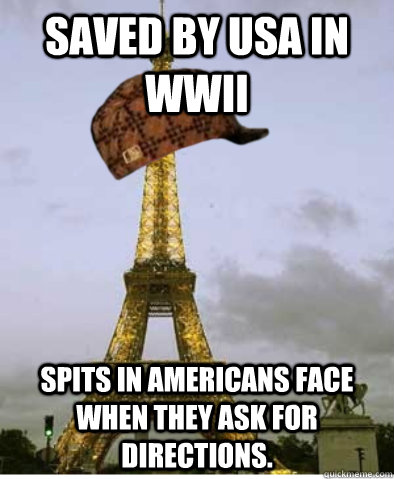 saved by usa in wwii spits in americans face when they ask f - scumbag france