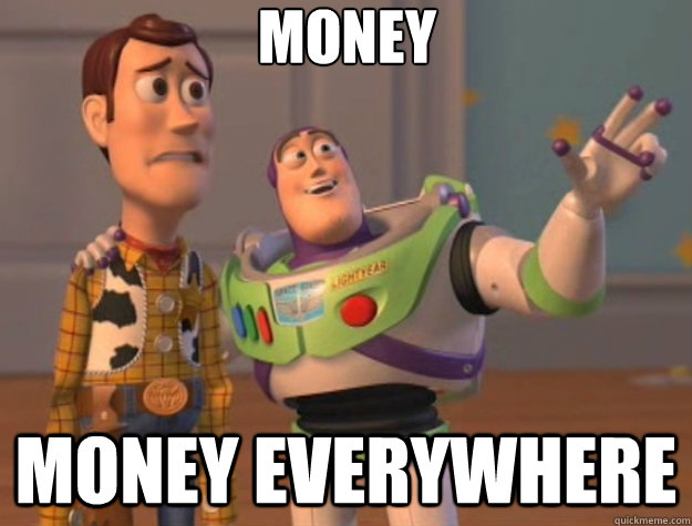 money money everywhere - Toy Story