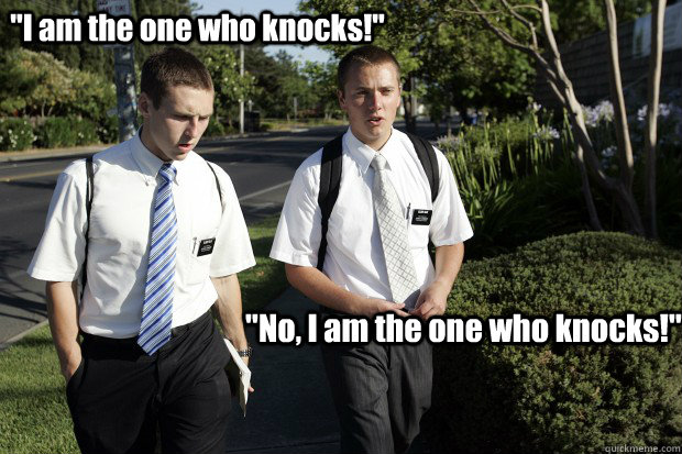 no i am the one who knocks i am the one who knocks - Breaking Mormon
