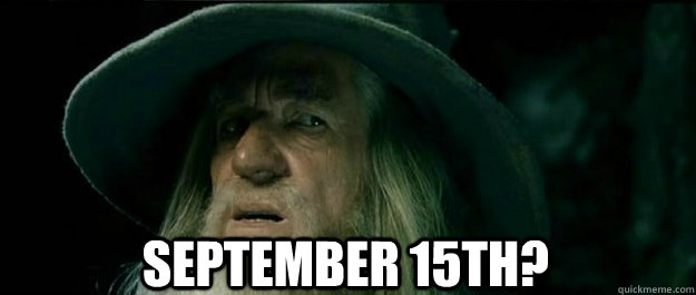 september 15th - Gandalf