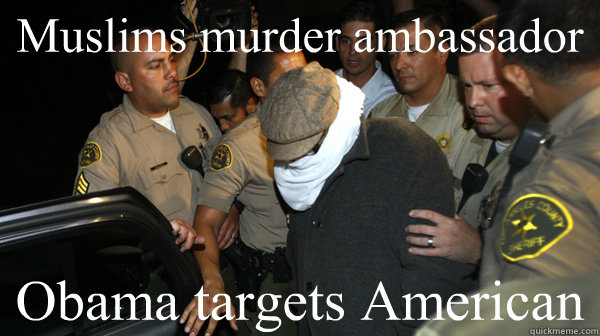 muslims murder ambassador obama targets american  - Defend the Constitution