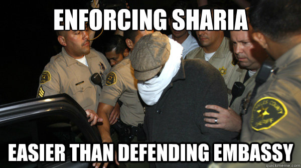 enforcing sharia easier than defending embassy - Defend the Constitution