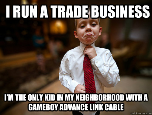 i run a trade business im the only kid in my neighborhood w - Business Kid