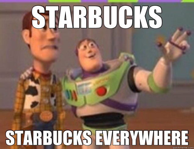 STARBUCKS STARBUCKS EVERYWHERE - buzz lightyear