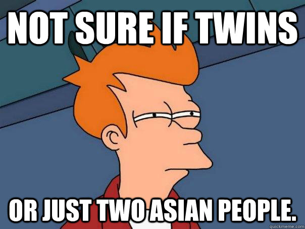 not sure if twins or just two asian people - Futurama Fry