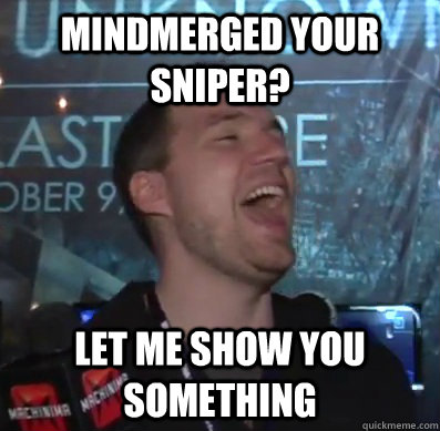 mindmerged your sniper let me show you something - Thats XCOM baby