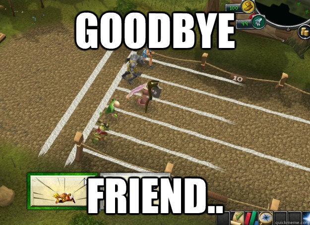 goodbye friend -