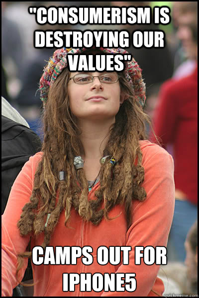 consumerism is destroying our values camps out for iphone5 - College Liberal