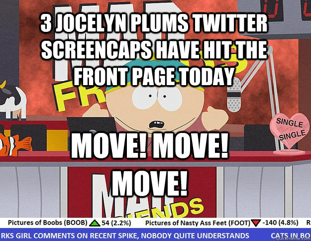 3 jocelyn plums twitter screencaps have hit the front page t - Mad Karma with Eric Cartman