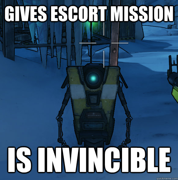 gives escort mission is invincible -