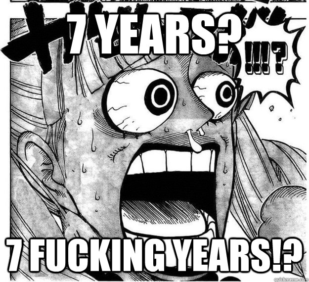 7 years 7 fucking years - Disgusted Perona