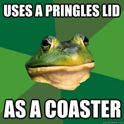 uses a pringles lid as a coaster - Foul Bachelor Frog